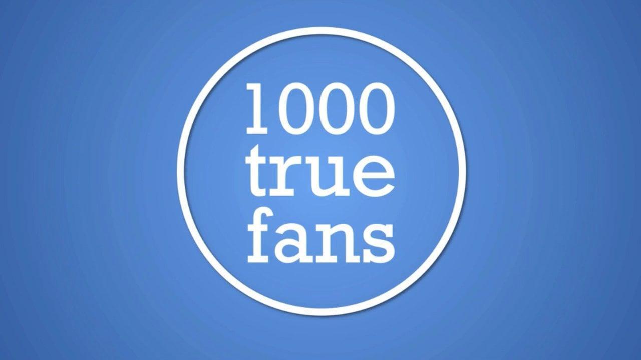 """内容创业必读!- 1000个铁杆粉(""""1000 True Fans"""" ToT修订翻译版)"""